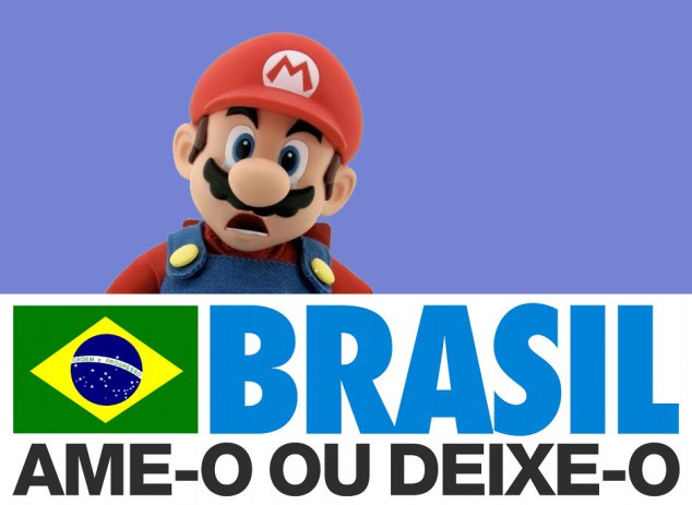 Brasil: ame-o ou faça como a Nintendo